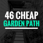 46 Cheap Pathway Ideas For Small Gardens