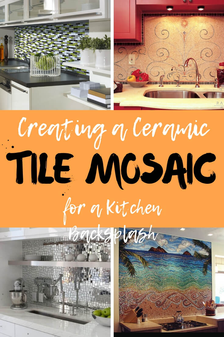 Creating a Ceramic Tile Mosaic for a Kitchen Backsplash | Mosaic Kitchen Backsplash Designs & Ideas