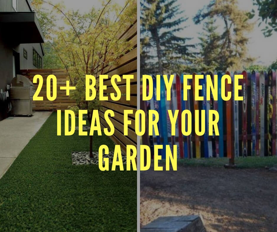 20+ Best DIY Fence Ideas For Your Backyard