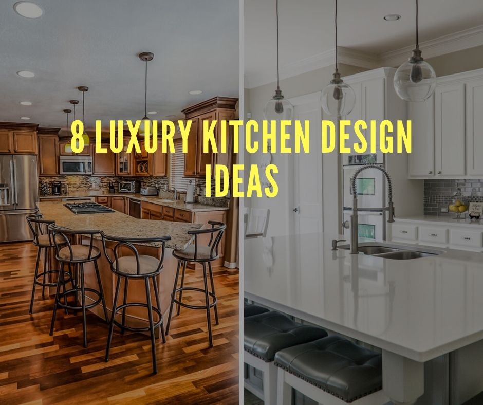 8 Luxury Kitchen Design Ideas For Your House Diy Morning