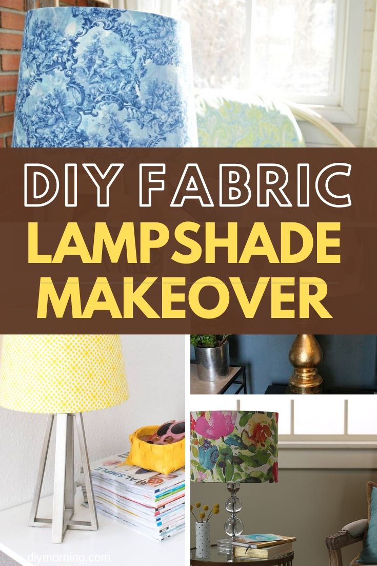 21 Clever Diy Lampshade With Fabric Makeover Ideas Tutorials